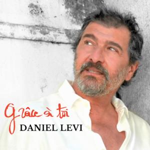 DANIEL LEVI - VISUEL GRÂCE À TOI HD